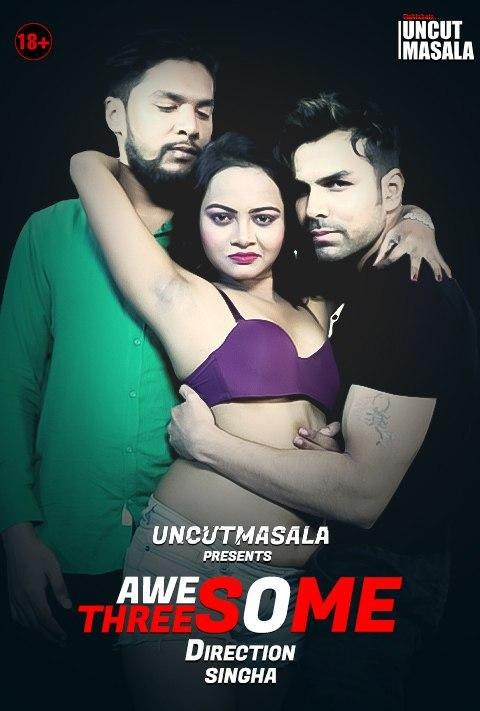 Awesome Threesome EightShots Hindi Short Film (2021) UNRATED 720p HEVC HDRip x265 AAC [150MB]